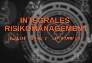 Integrales Risikomanagement HSE